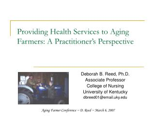 Providing Health Services to Aging Farmers: A Practitioner's Perspective