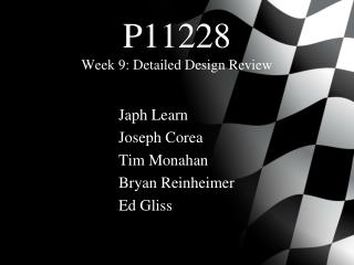 P11228 Week 9: Detailed Design Review
