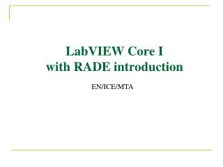 LabVIEW Core I with RADE introduction