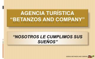 "Agencia turística ""Betanzos and company"""