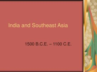 India and Southeast Asia