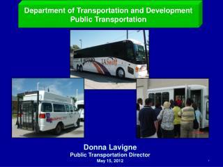 Department of Transportation and Development Public Transportation