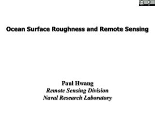 Ocean Surface Roughness and Remote Sensing