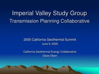 Imperial Valley Study Group Transmission Planning Collaborative
