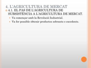 4. L�AGRICULTURA DE MERCAT