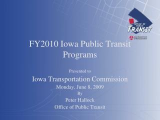 FY2010 Iowa Public Transit Programs