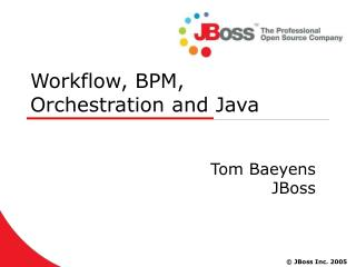 Workflow, BPM, Orchestration and Java