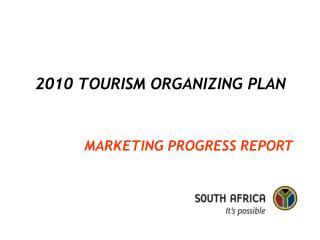 2010 TOURISM ORGANIZING PLAN