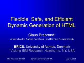Flexible, Safe, and Efficient Dynamic Generation of HTML