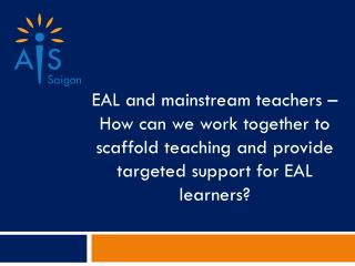 How can we support EAL students during lessons?