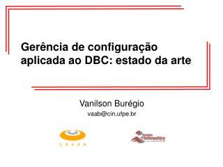 Gerência de configuração aplicada ao DBC: estado da arte