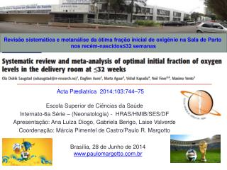 Escola Superior de Ciências da Saúde Internato-6a Série – (Neonatologia) -  HRAS/HMIB/SES/DF