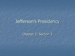 Jefferson�s Presidency