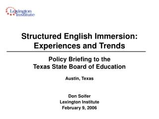 Policy Briefing to the  Texas State Board of Education Austin, Texas