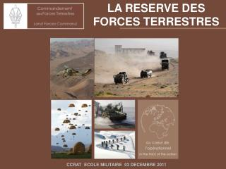 LA RESERVE DES FORCES TERRESTRES