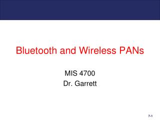 Bluetooth and Wireless PANs