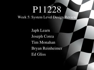 P11228 Week 5: System Level Design Review