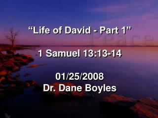 Life of David - Part 1   1 Samuel 13:13-14  01
