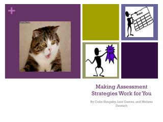 Making Assessment Strategies Work for You