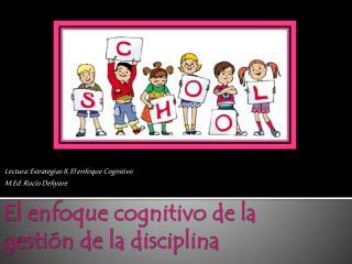 El  enfoque cognitivo  de la  gesti ón  de la disciplina