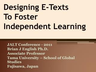 Designing E-Texts  To Foster  Independent Learning