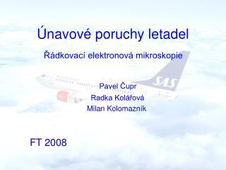 Únavové poruchy letadel