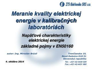 Meranie kvality elektrickej energie v kalibračných laboratóriách