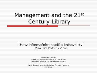 Management and the 21 st  Century Library
