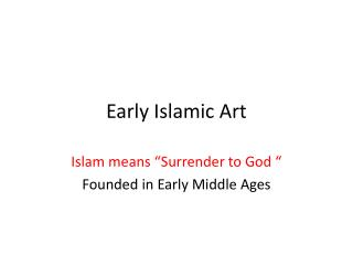Early Islamic Art