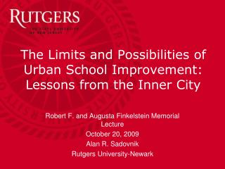 The Limits and Possibilities of  Urban School Improvement: Lessons from the Inner City