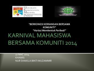 KARNIVAL MAHASISWA BERSAMA KOMUNITI 2014