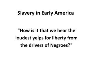 Slavery in Early America