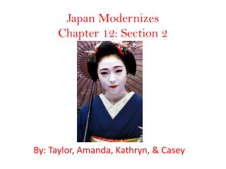Japan Modernizes Chapter 12: Section 2