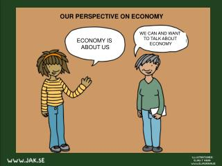 ECONOMY IS  ABOUT US