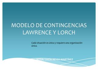 MODELO DE CONTINGENCIAS LAWRENCE Y LORCH