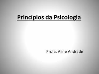 Princ�pios da Psicologia