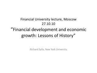 Richard  Sylla , New York University