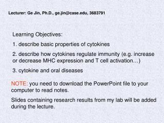 Lecturer: Ge Jin, Ph.D., ge.jin@case, 3683791