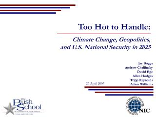 Too Hot to Handle: Climate Change, Geopolitics, and U.S. National Security in 2025
