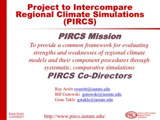 Project to Intercompare Regional Climate Simulations (PIRCS)