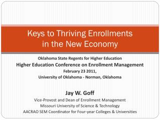Keys to Thriving Enrollments  in the New Economy
