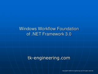 Windows Workflow Foundation of .NET Framework 3.0