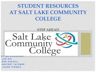 Student Resources  at Salt Lake Community College STEP AHEAD