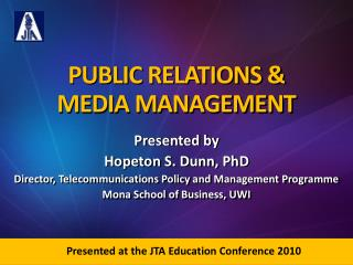 PUBLIC RELATIONS   MEDIA MANAGEMENT