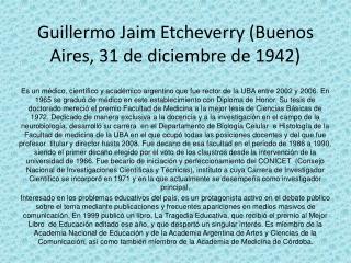Guillermo Jaim Etcheverry (Buenos Aires, 31 de diciembre de 1942)