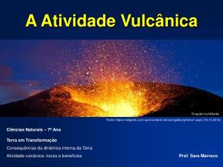 A Atividade Vulcânica