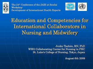 Education and Competencies for International Collaborators in Nursing and Midwifery