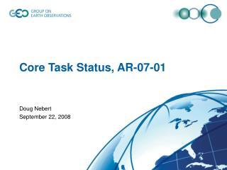 Core Task Status, AR-07-01