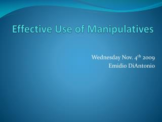 Effective Use of Manipulatives