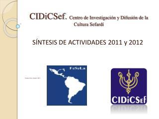 CIDiCSef.  Centro de Investigación y Difusión de la Cultura Sefardí